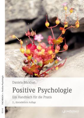 Positive Psychologie - Daniela Blickhan  