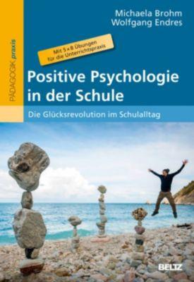 Positive Psychologie in der Schule
