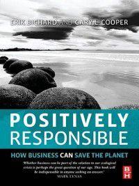 Positively Responsible, Erik Bichard