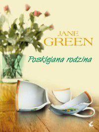 Posklejana rodzina, Jane Green