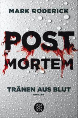 Post Mortem: Post Mortem - Tränen aus Blut, Mark Roderick