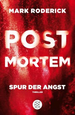 Post Mortem - Spur der Angst, Mark Roderick