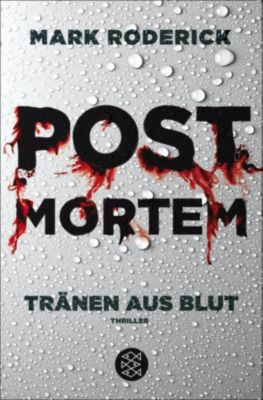Post Mortem - Tränen aus Blut, Mark Roderick
