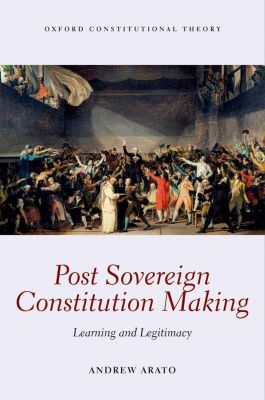 Post Sovereign Constitutional Making, Andrew Arato