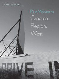 Post-Westerns, Neil Campbell