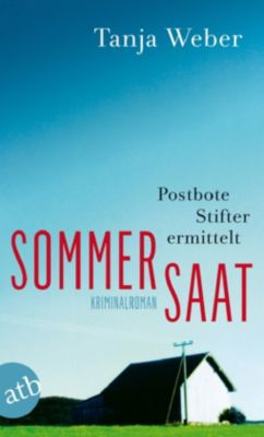 Postbote Stifter Band 1: Sommersaat