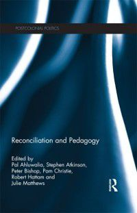 Postcolonial Politics: Reconciliation and Pedagogy