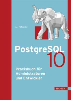 PostgreSQL 10, Lutz Fröhlich