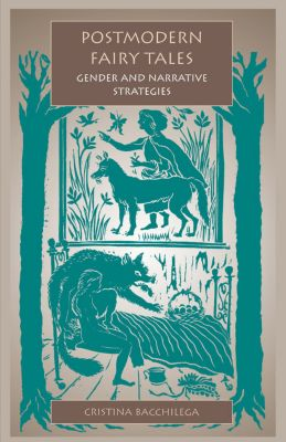 Postmodern Fairy Tales, Cristina Bacchilega