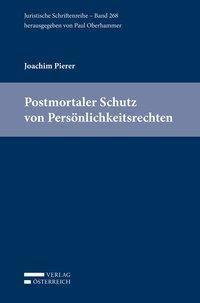 Postmortaler Schutz von Persönlichkeitsrechten, Joachim Pierer