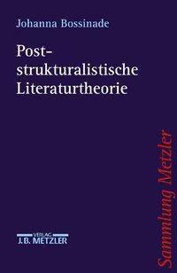 Poststrukturalistische Literaturtheorie, Johanna Bossinade
