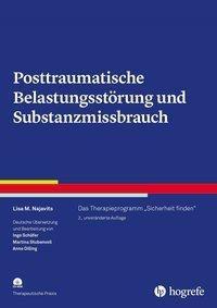 Posttraumatische Belastungsstörung und Substanzmissbrauch, m. CD-ROM - Lisa M. Najavits |