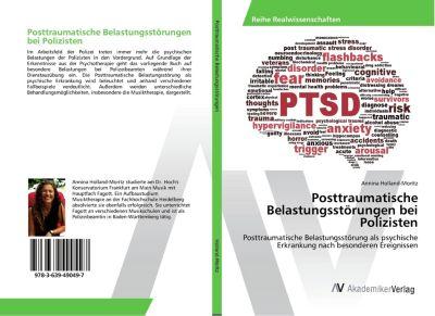 Posttraumatische Belastungsstörungen bei Polizisten - Annina Holland-Moritz |