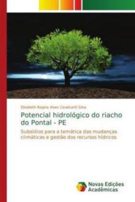 Potencial hidrológico do riacho do Pontal - PE, Elisabeth Regina Alves Cavalcanti Silva