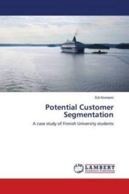 Potential Customer Segmentation, Edi Kiviniemi