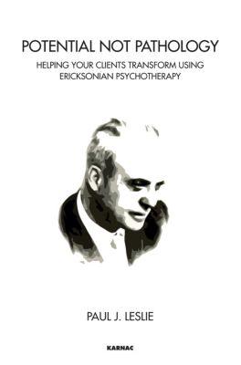 Potential Not Pathology, Paul J. Leslie