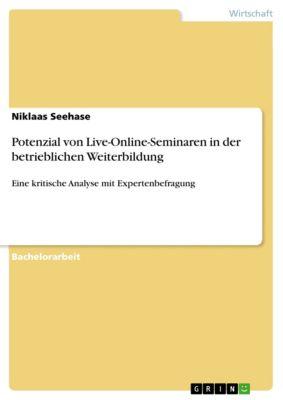 Potenzial von Live-Online-Seminaren in der betrieblichen Weiterbildung, Niklaas Seehase