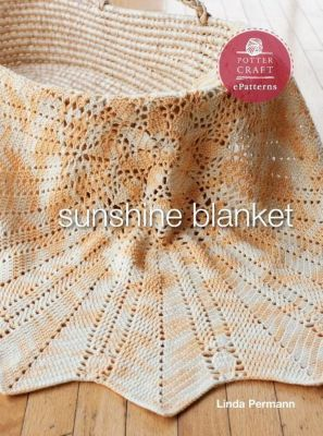 Potter Craft ePatterns: Sunshine Blanket, Linda Permann
