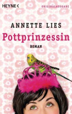 Pottprinzessin, Annette Lies