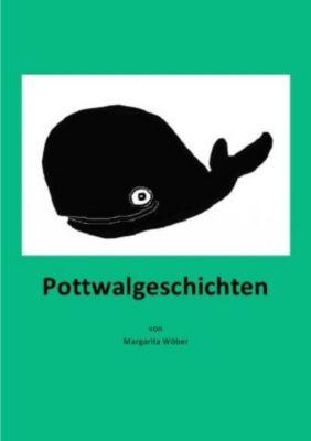 Pottwalgeschichten - Margarita Wöber  