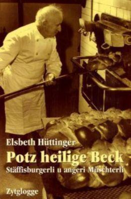 Potz heilige Beck, Elsbeth Hüttinger