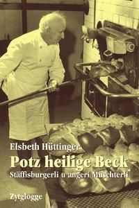 Potz heilige Beck - Elsbeth Hüttinger pdf epub