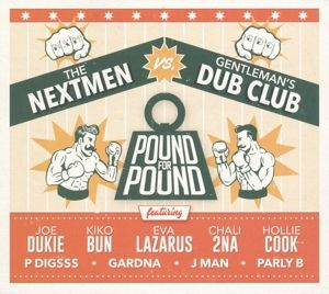 Pound For Pound (Vinyl), The Nextmen, Gentleman's Dub Club