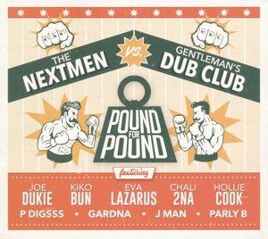 Pound For Pound (Vinyl), The Nextmen, Gentleman's Dub Club