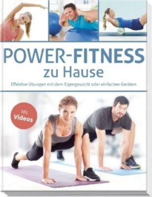 power fitness zu hause buch bei online bestellen. Black Bedroom Furniture Sets. Home Design Ideas