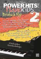 Power Hits for PianoKIDS, Deutsch Pop, Robert Francis
