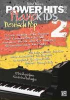 Power Hits for PianoKIDS, Deutsch Pop, Robert Francis