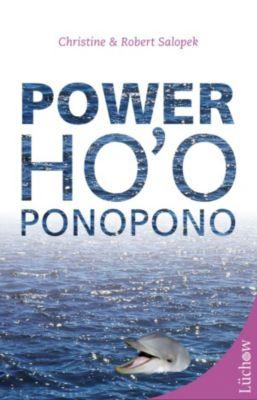 Power Ho'oponopono, Christine Salopek, Robert Salopek