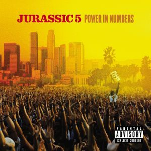 Power In Numbers, Jurassic 5