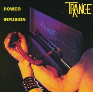 Power Infusion, Trance