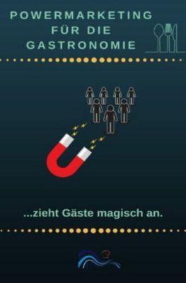 Power Marketing für die Gastronomie - Ines Wichmann |