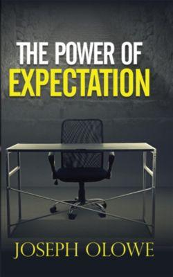 Power of Expectation, Joseph Olowe