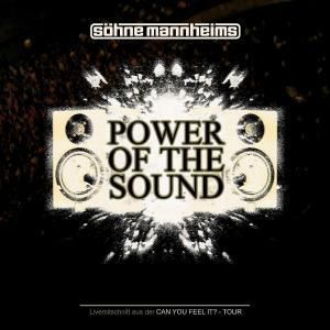 Power Of The Sound, Söhne Mannheims