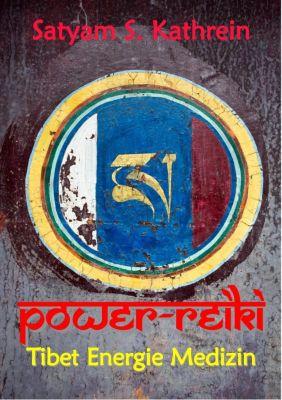 Power-Reiki, Satyam S. Kathrein