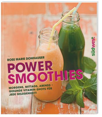 Power-Smoothies - Rose Marie Donhauser |