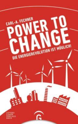 Power to change - Carl-A. Fechner pdf epub