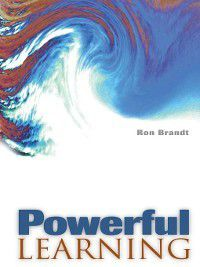 Powerful Learning, Ron Brandt