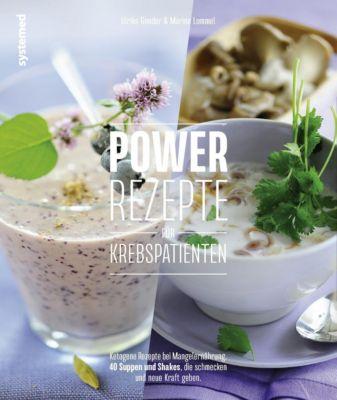 Powerrezepte für Krebspatienten, Ulrike Gonder, Marina Lommel