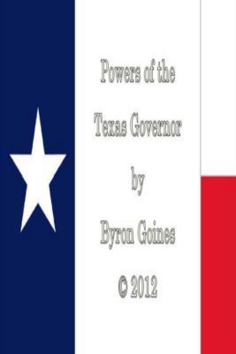 Powers of the Texas Governor, Byron Goines