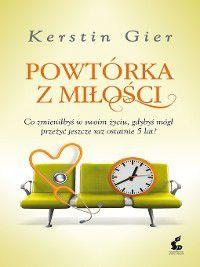 Powtórka z miłości, Kerstin Gier
