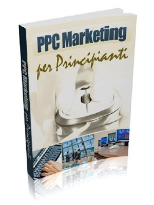 PPC - Capire e Comprendere il Pay Per Click, Marco Beltramo