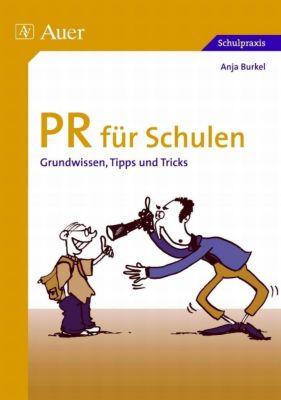 PR für Schulen, Anja Burkel