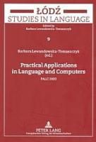 Practical Applications in Language and Computers