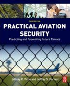 Practical Aviation Security, Jeffrey Price, Jeffrey Forrest