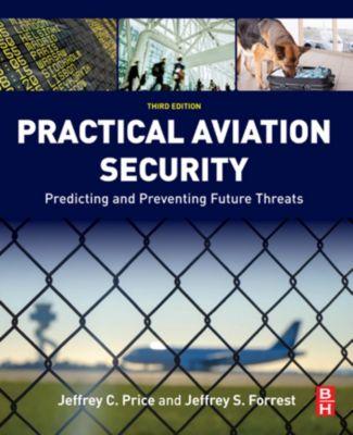 Practical Aviation Security, Jeffrey Price, Jeffrey Forrest