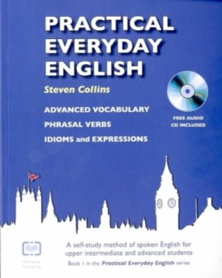 Practical Everyday English, w. Audio-CD, Steven Collins